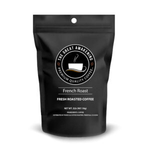 The Great Awakening Gourmet Coffee - French Roast