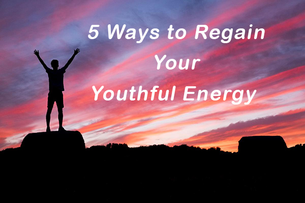 5 ways to regain Youthful Energy